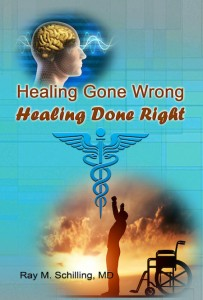 Healing Gone Wrong – Healing Done Right